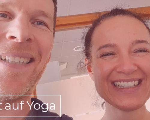 Lust auf Yoga? Nach unserem Podcast auf jeden Fall.